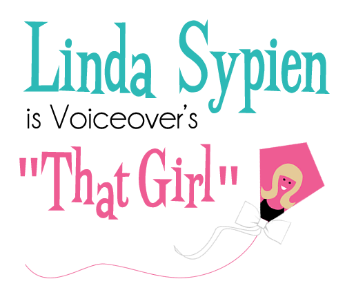 "linda sypien is voiceover's ""that girl."""